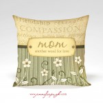 Mom another word for love pillow and case by Jennifer Pugh.
