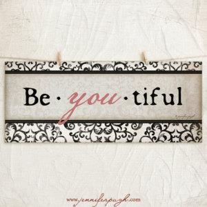 Beyoutiful art print by Jennifer Pugh.