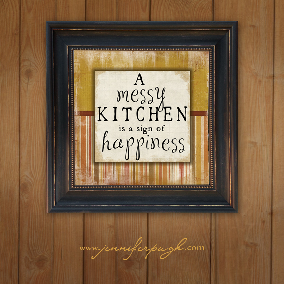 A Messy Kitchen Is A Sign Of Happiness: Messy Kitchen 12×12 Art Print