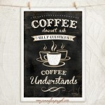 Coffee Understands_12x18_001_A