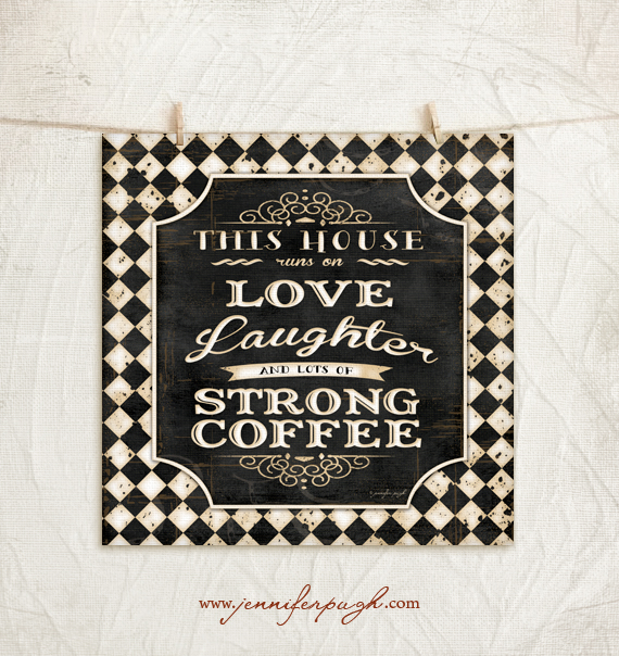 This house runs on 12x12 art print by Jennifer Pugh Studios