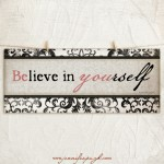 Believe in yourself_A
