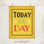 Today is the Day_11x14_A