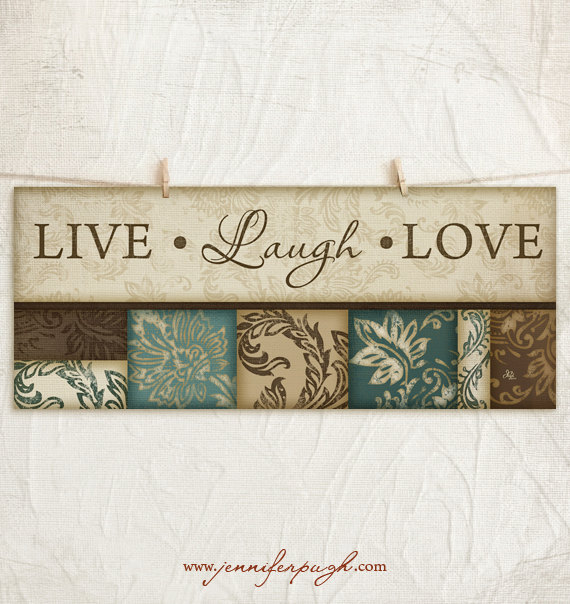Live Laugh Love 8x18 Art Print by Jennifer Pugh Studios.