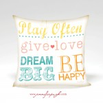 Play Often Inspirational Pillow. Artwork by Jennifer Pugh.