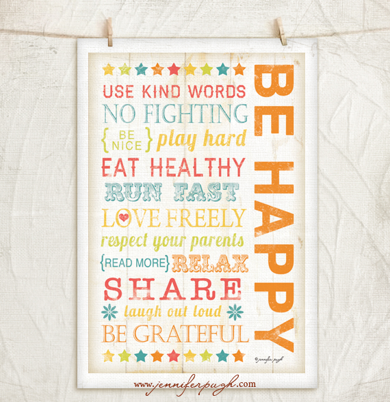 Be Happy Art Print by Jennifer Pugh Studios.