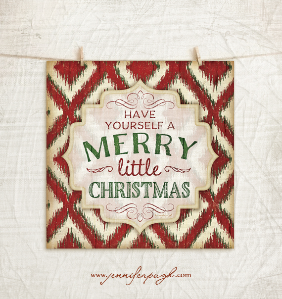 have yourself a merry little christmas giclee art print by jennifer pugh