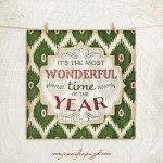 It's the most wonderful time of the year Giclee Art Print by Jennifer Pugh.