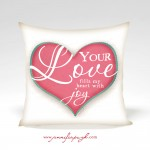 Your Love Valentine Pillow by Jennifer Pugh.